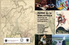 Rusia en la Biblioteca: Catálogo de la exposición bibliográfica