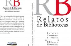 Relatos de Bibliotecas: Primer certamen literario de la biblioteca universitaria